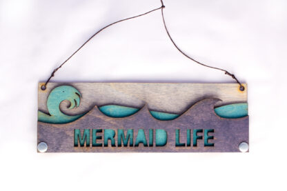 Mermaid Life Text Sign with Ocean Waves